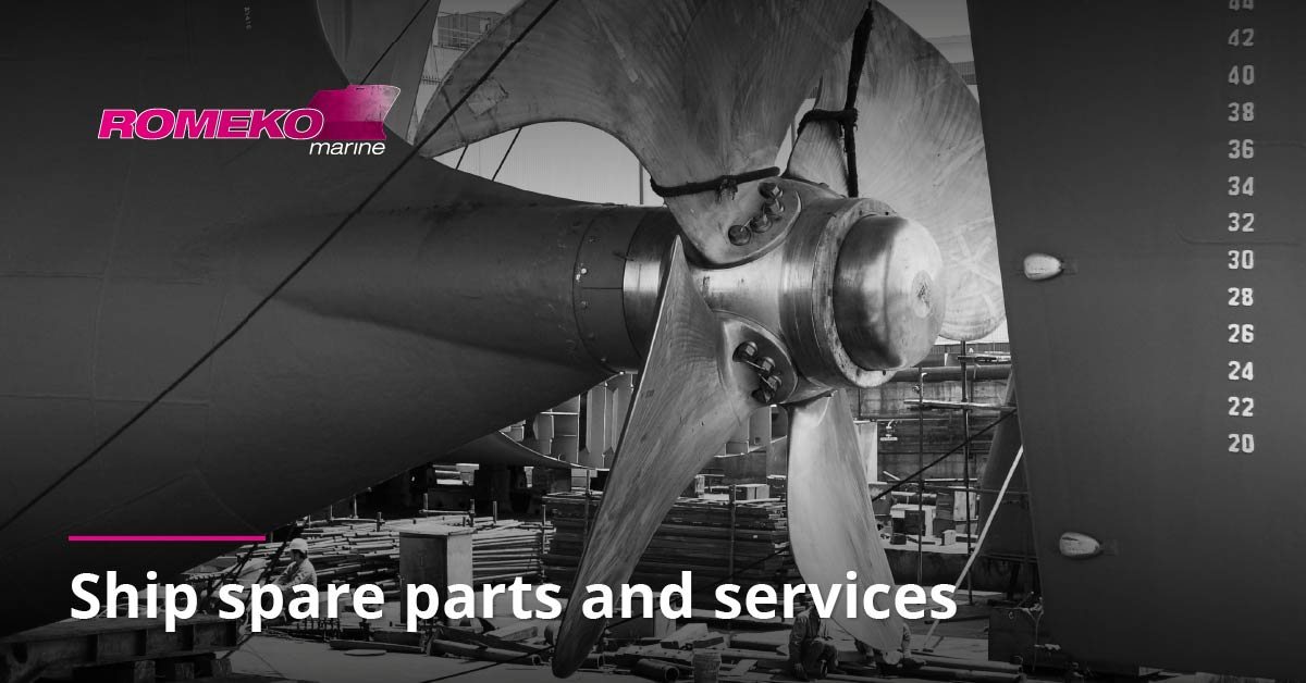 Welcome to ROMEKO marine – Your Global Partner for Ship Spare Parts and Services Solutions