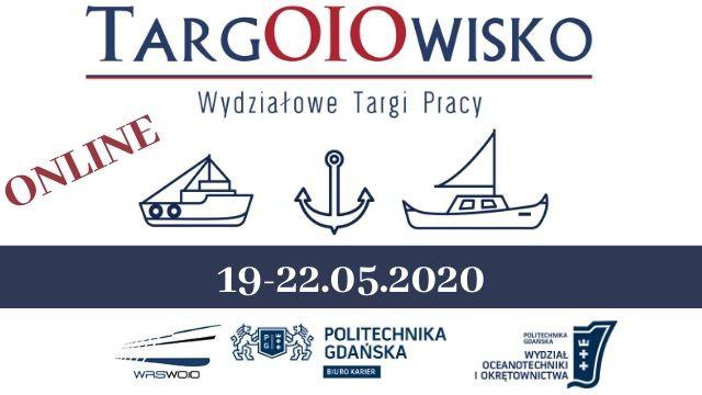 TargOiOwisko. Wydziałowe targi pracy dla studentów - tym razem online - GospodarkaMorska.pl