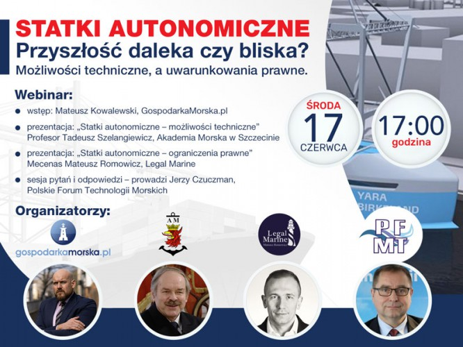 """Już dziś o 17:00 WEBINAR """"Statki autonomiczne – przyszłość daleka czy bliska? Możliwości techniczne, a uwarunkowania prawne."""" - GospodarkaMorska.pl"""