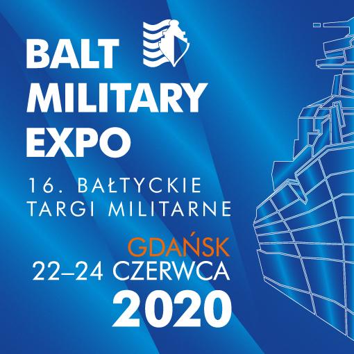 BALT MILITARY EXPO 2020 - Bałtyckie Targi Militarne (wydarzenie przeniesione na 20-22 kwietnia 2021) - GospodarkaMorska.pl
