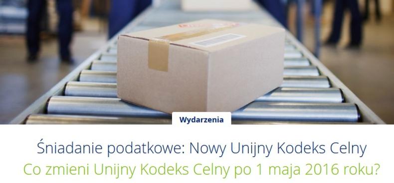 Co zmieni Unijny Kodeks Celny po 1 maja 2016 roku? Śniadanie podatkowe Deloitte w Gdańsku, 8 kwietnia, Hotel Mercure - GospodarkaMorska.pl
