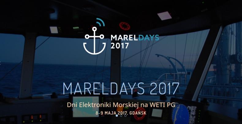 Mareldays 2017. Dni Elektroniki Morskiej na WETI PG - GospodarkaMorska.pl