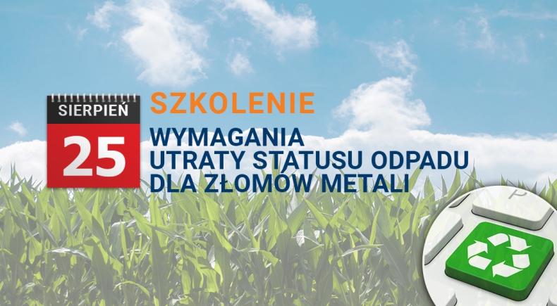 Szkolenie z zakresu wymagań utraty statusu odpadu dla złomów metali - GospodarkaMorska.pl