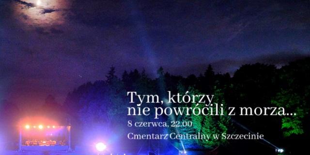 """Szczecin: Koncert """"Tym, którzy nie powrócili z morza""""  - w sobotę - GospodarkaMorska.pl"""