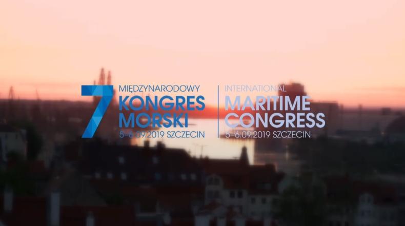 Rusza 7. Międzynarodowy Kongres Morski - GospodarkaMorska.pl
