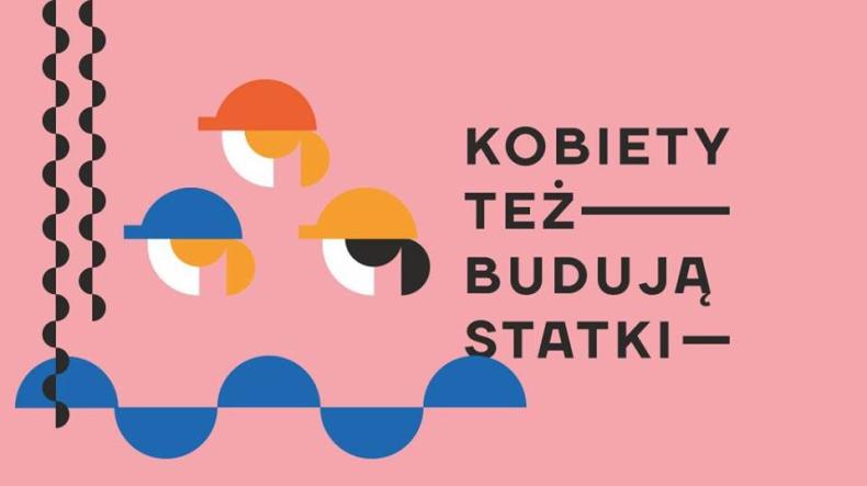 Kobiety też budują statki - spacer - GospodarkaMorska.pl
