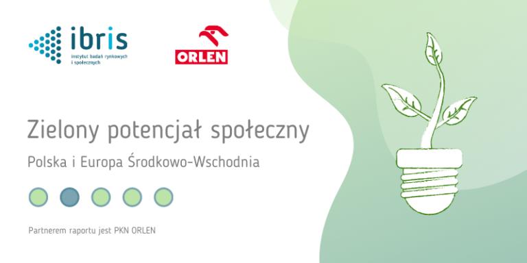"""Raport IBRiS – """"Zielony potencjał społeczny. Polska i Europa Środkowo-Wschodnia""""  - GospodarkaMorska.pl"""