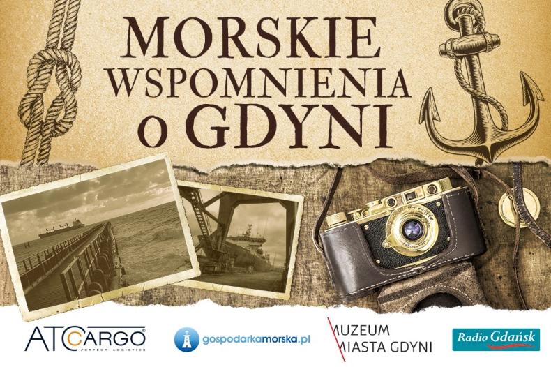 Stwórz z nami kalendarz morskich wspomnień o Gdyni! - GospodarkaMorska.pl