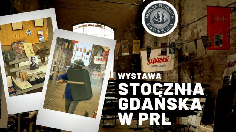 """Wystawa """"Stocznia Gdańska w PRL"""" online - GospodarkaMorska.pl"""