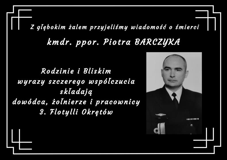 Na wieczną wachtę odszedł komandor podporucznik Piotr Barczyk, oficer Dowództwa 3. Flotylli Okrętów - GospodarkaMorska.pl