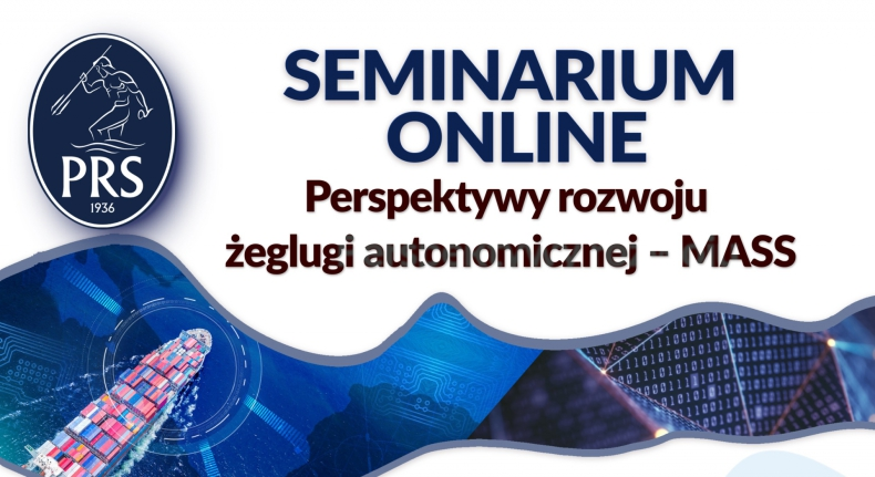 """PRS: Statki autonomiczne to potrzeba rynku - relacja z seminarium """"Perspektywy rozwoju żeglugi autonomicznej – MASS"""" [wideo] - GospodarkaMorska.pl"""
